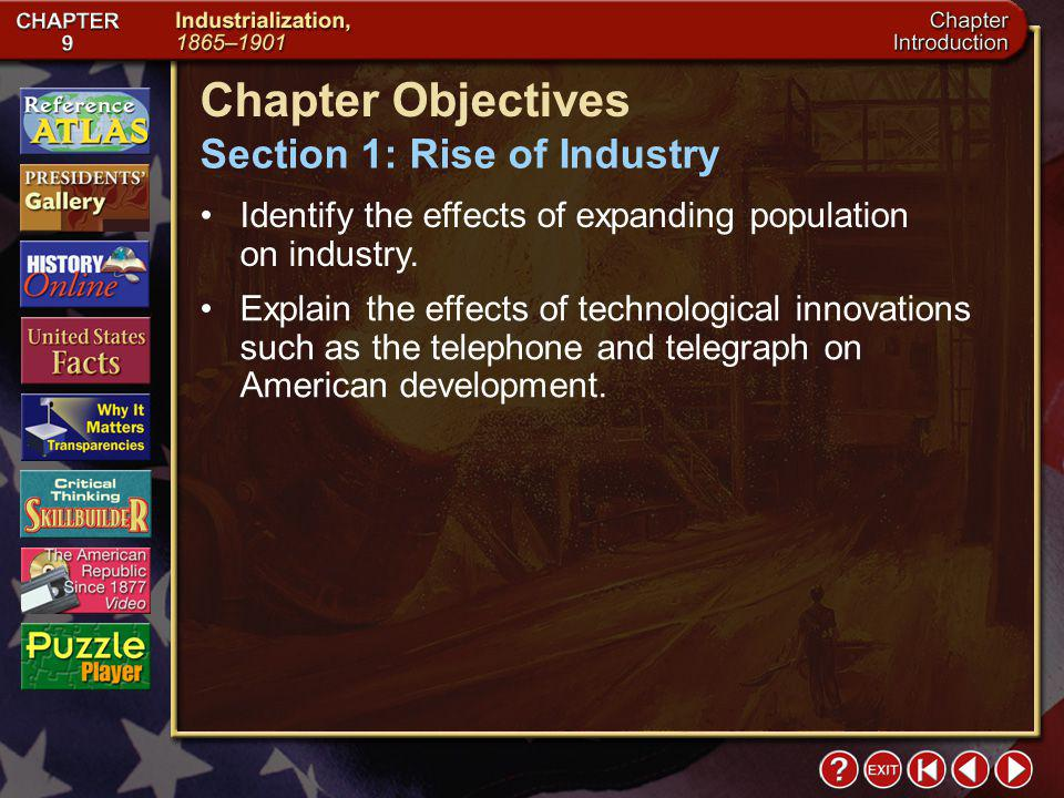 Chapter Objectives Section 1: Rise of Industry