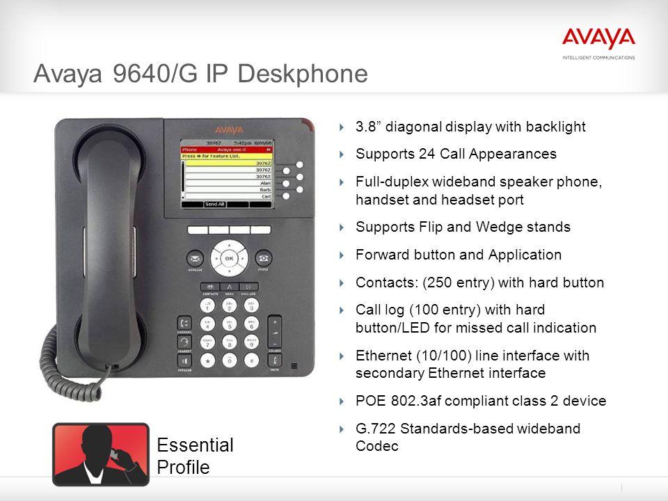 Avaya 9640/G IP Deskphone Essential Profile