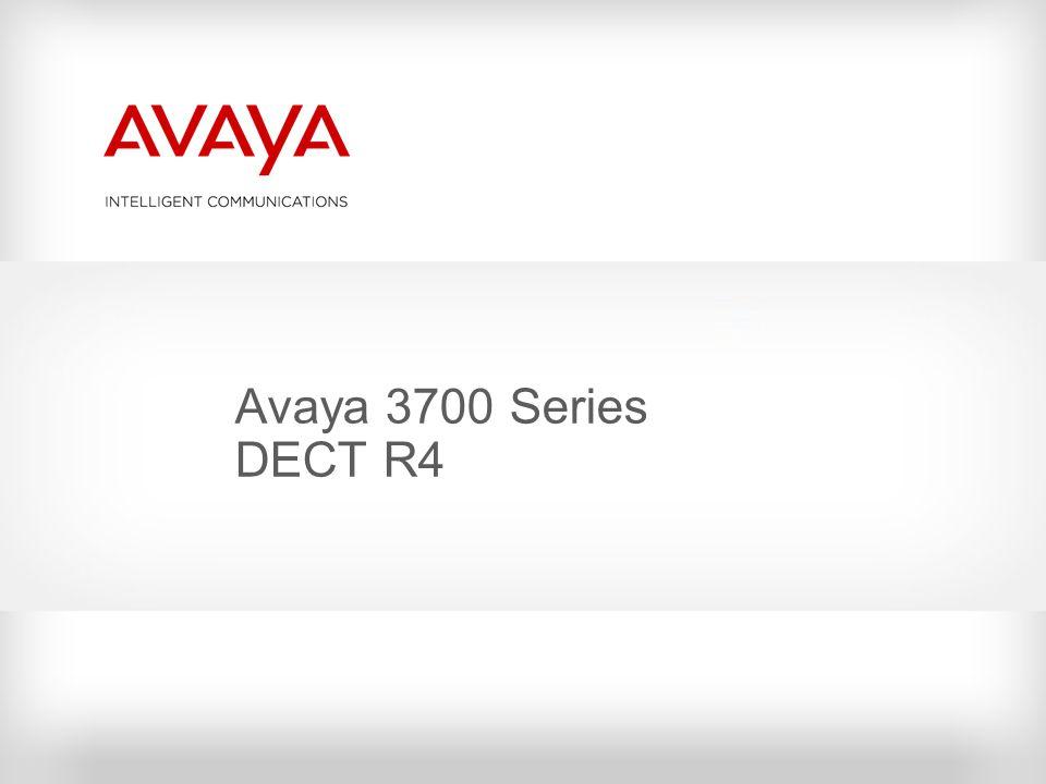 Avaya 3700 Series DECT R4 © 2010 Avaya Inc. All rights reserved.