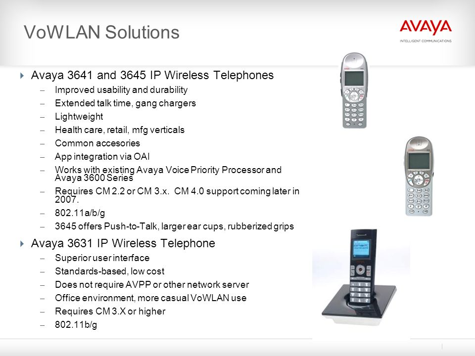VoWLAN Solutions Avaya 3641 and 3645 IP Wireless Telephones