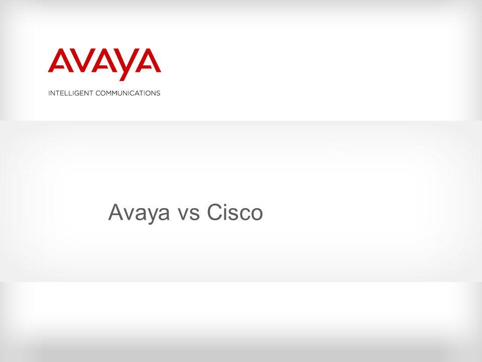 Avaya vs Cisco © 2010 Avaya Inc. All rights reserved.