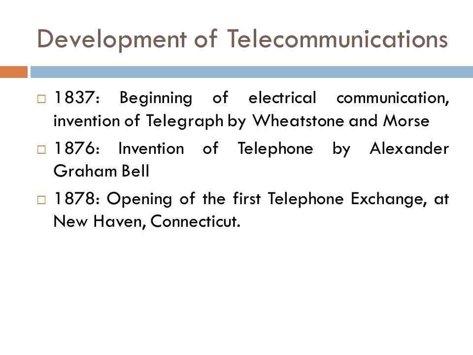 Development of Telecommunications