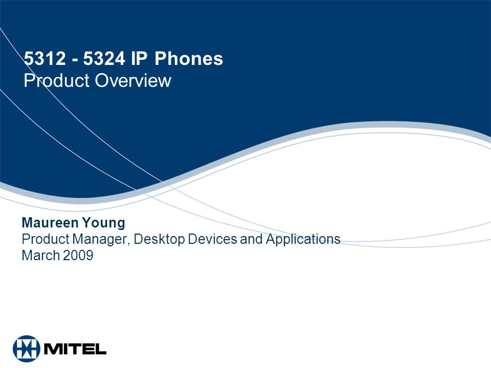 5312 - 5324 IP Phones Product Overview