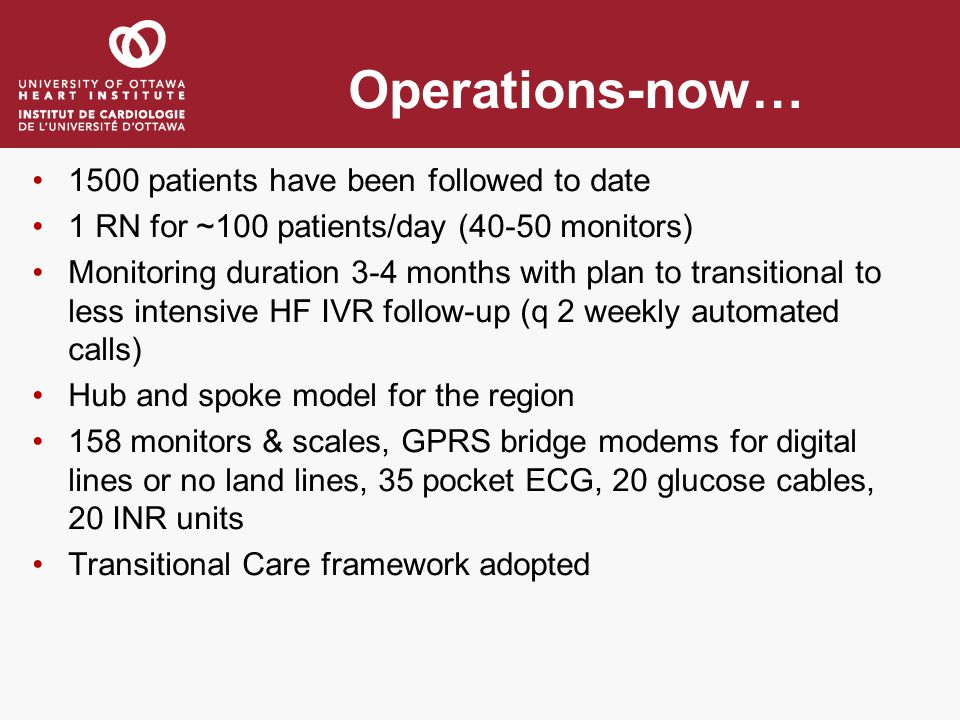 Operations-now… 1500 patients have been followed to date