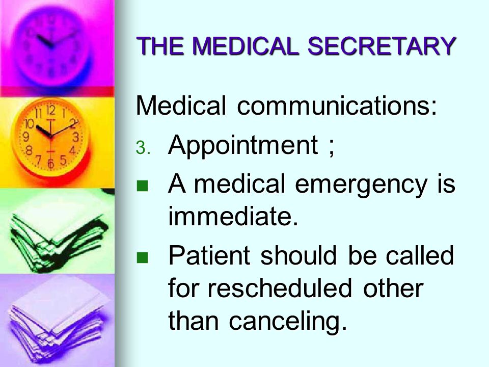 Medical communications: Appointment ;