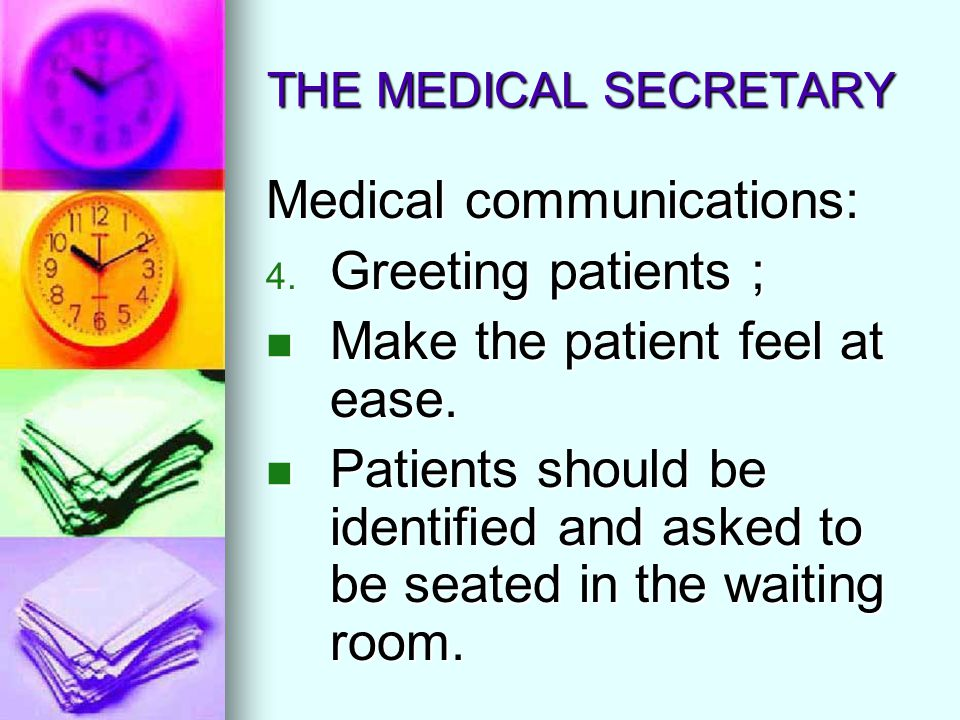 Medical communications: Greeting patients ;