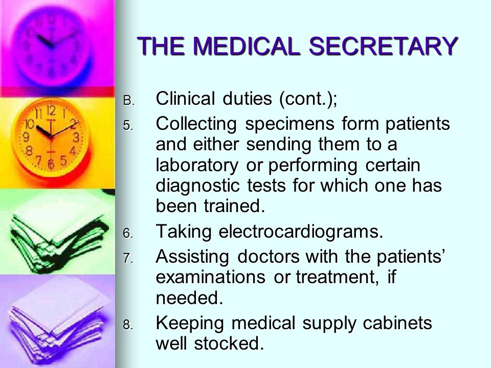 THE MEDICAL SECRETARY Clinical duties (cont.);