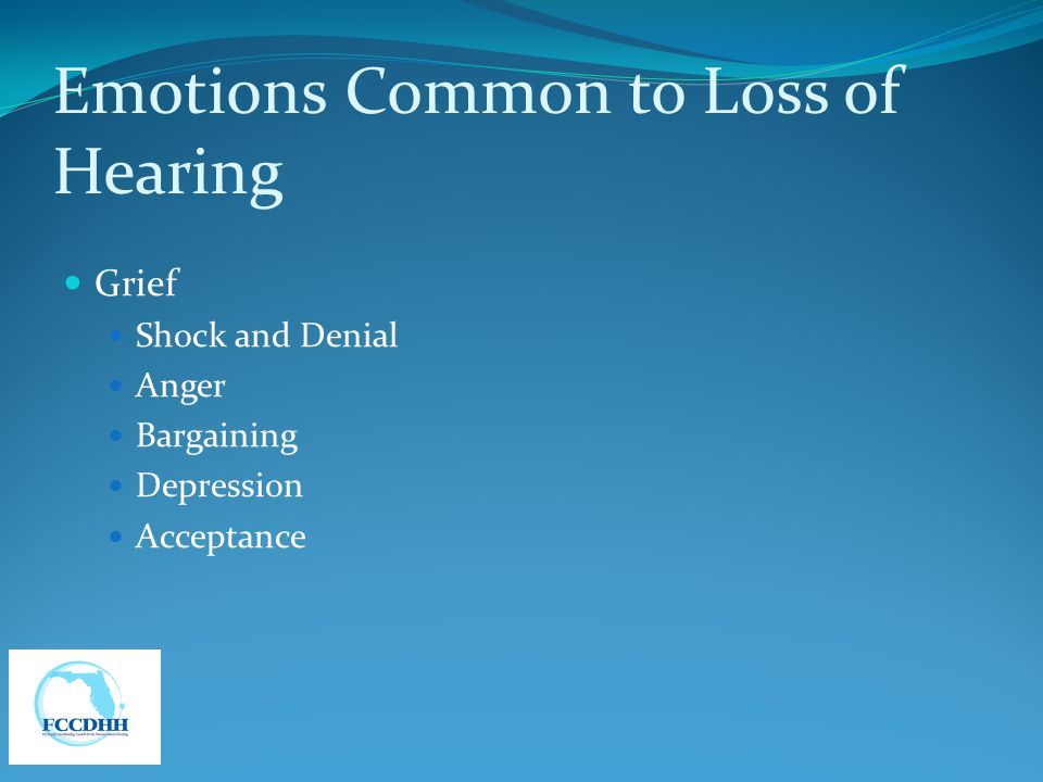 Emotions Common to Loss of Hearing
