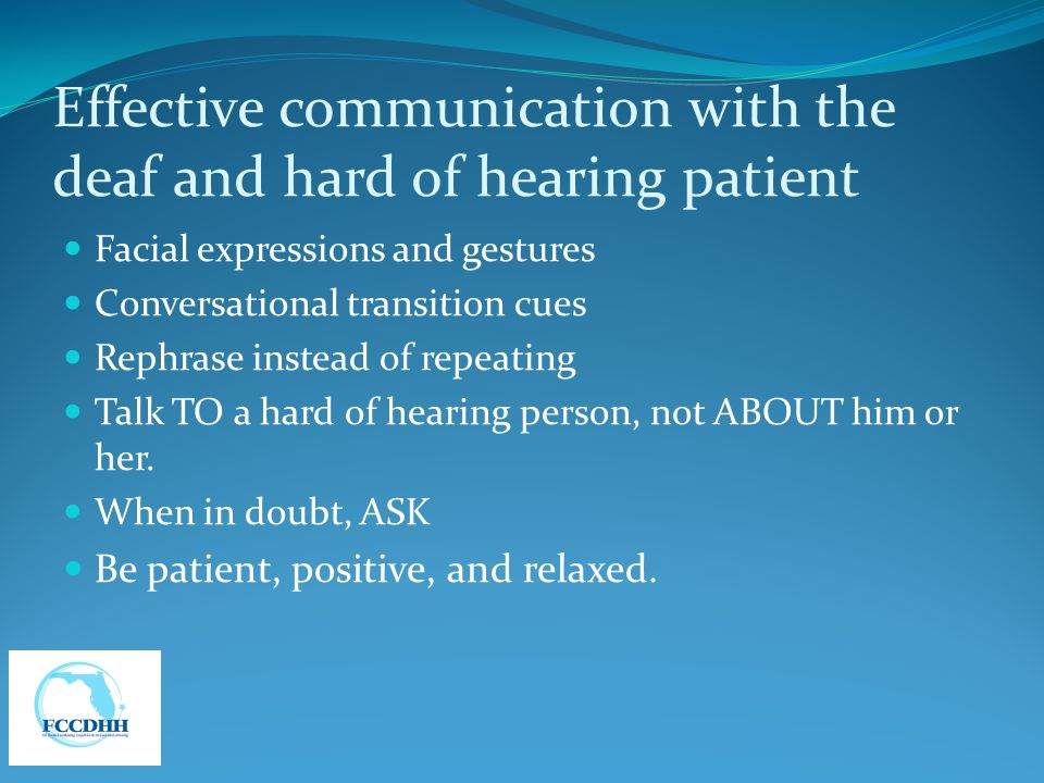 Effective communication with the deaf and hard of hearing patient