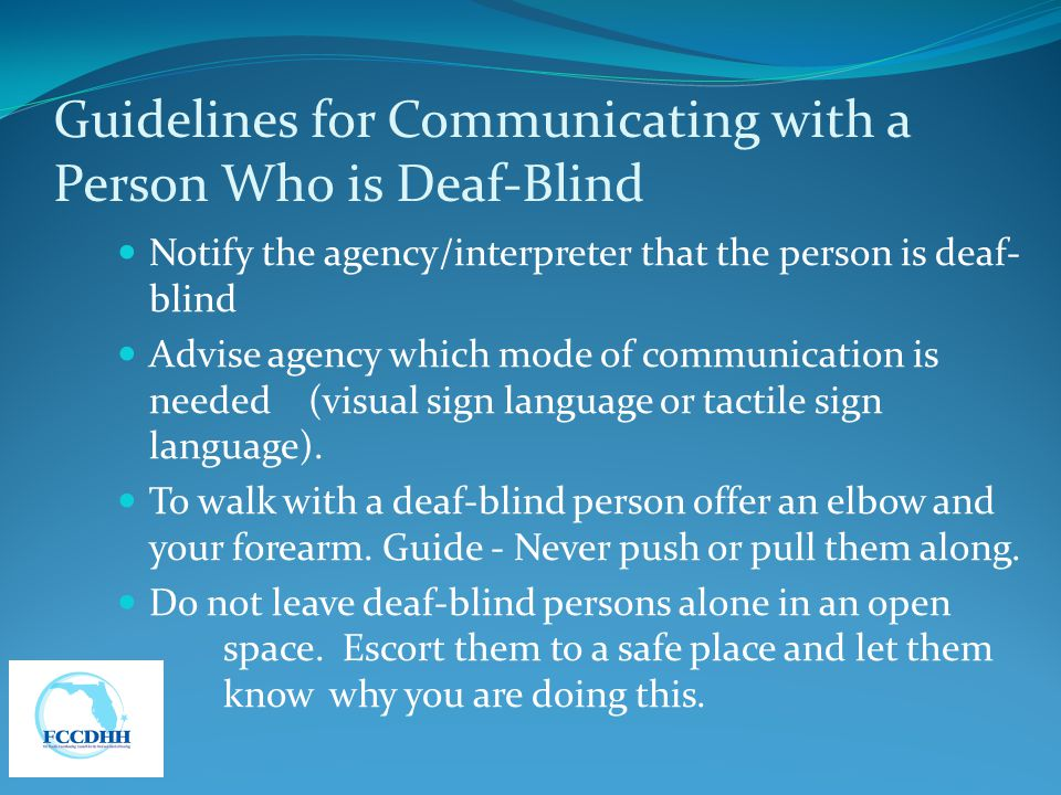 Guidelines for Communicating with a Person Who is Deaf-Blind