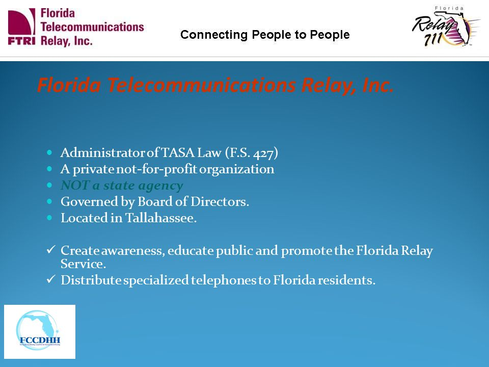 Who Is FTRI Florida Telecommunications Relay, Inc.