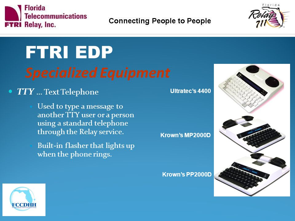 FTRI EDP Specialized Equipment