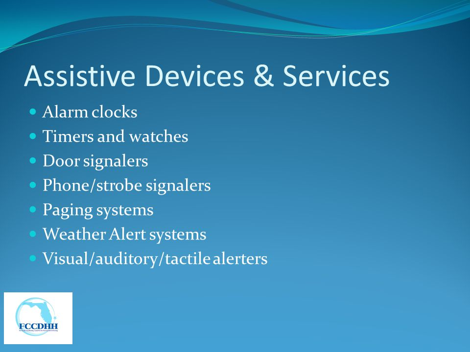 Assistive Devices & Services
