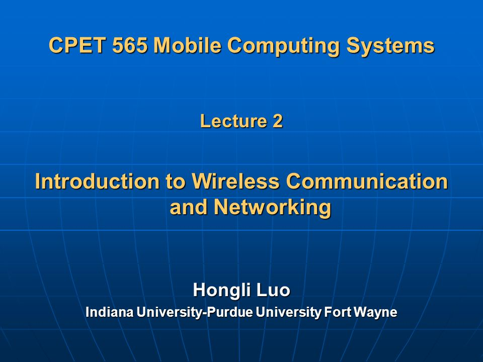 CPET 565 Mobile Computing Systems