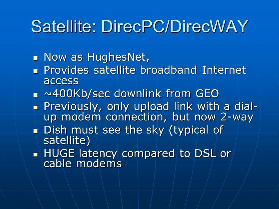 Satellite: DirecPC/DirecWAY