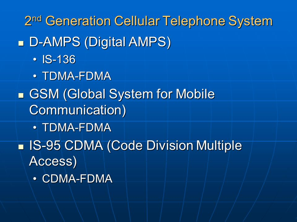 2nd Generation Cellular Telephone System