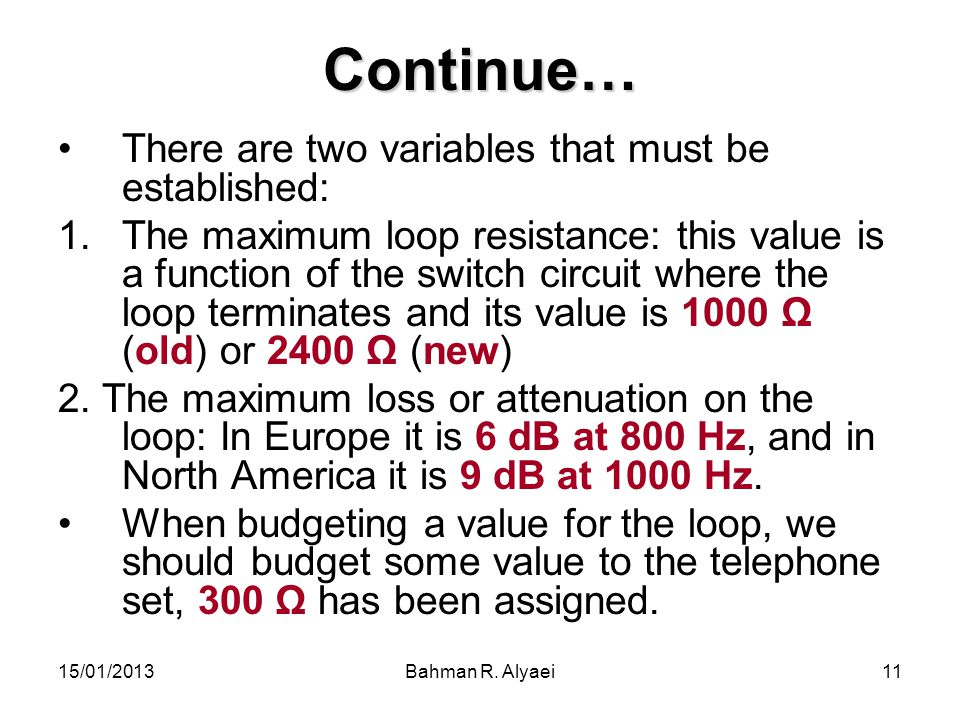 Continue… There are two variables that must be established: