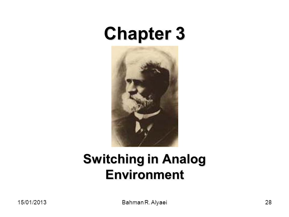 Switching in Analog Environment