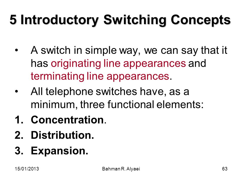 5 Introductory Switching Concepts