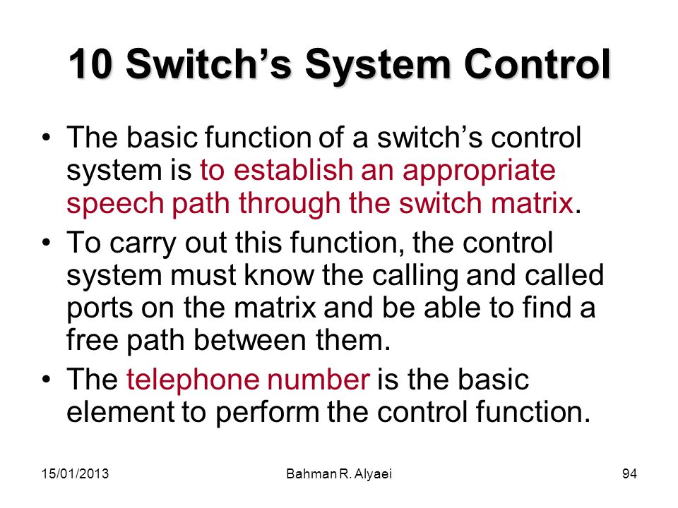10 Switch's System Control