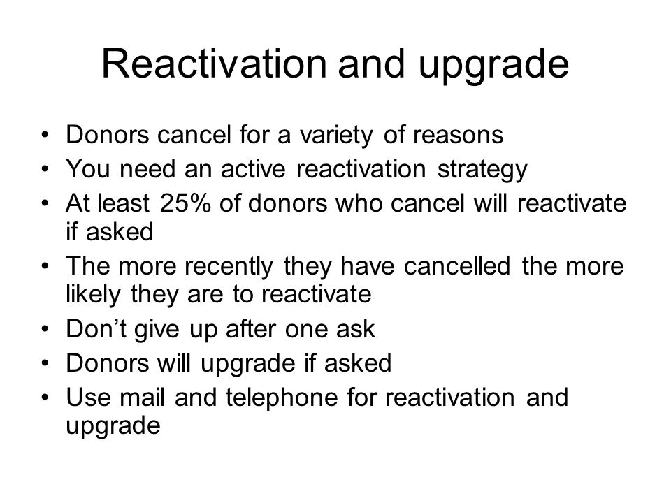 Reactivation and upgrade