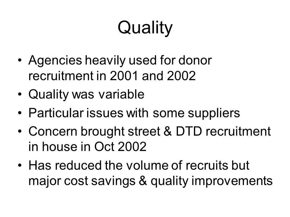 Quality Agencies heavily used for donor recruitment in 2001 and 2002