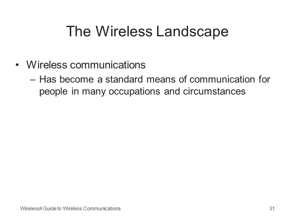 The Wireless Landscape