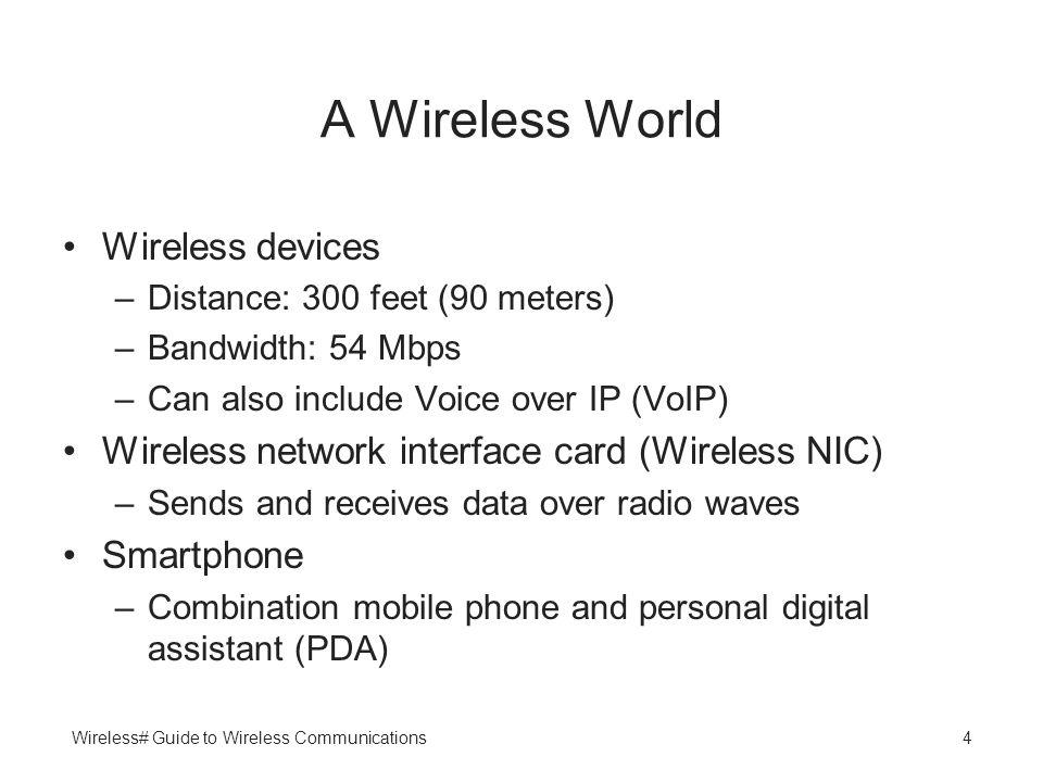 A Wireless World Wireless devices