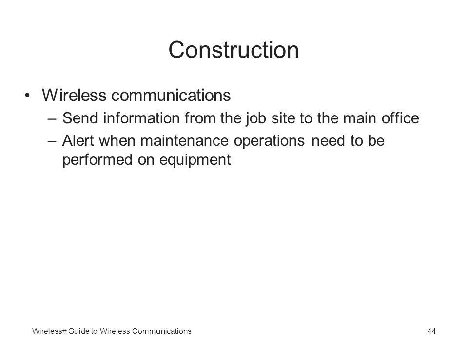 Construction Wireless communications