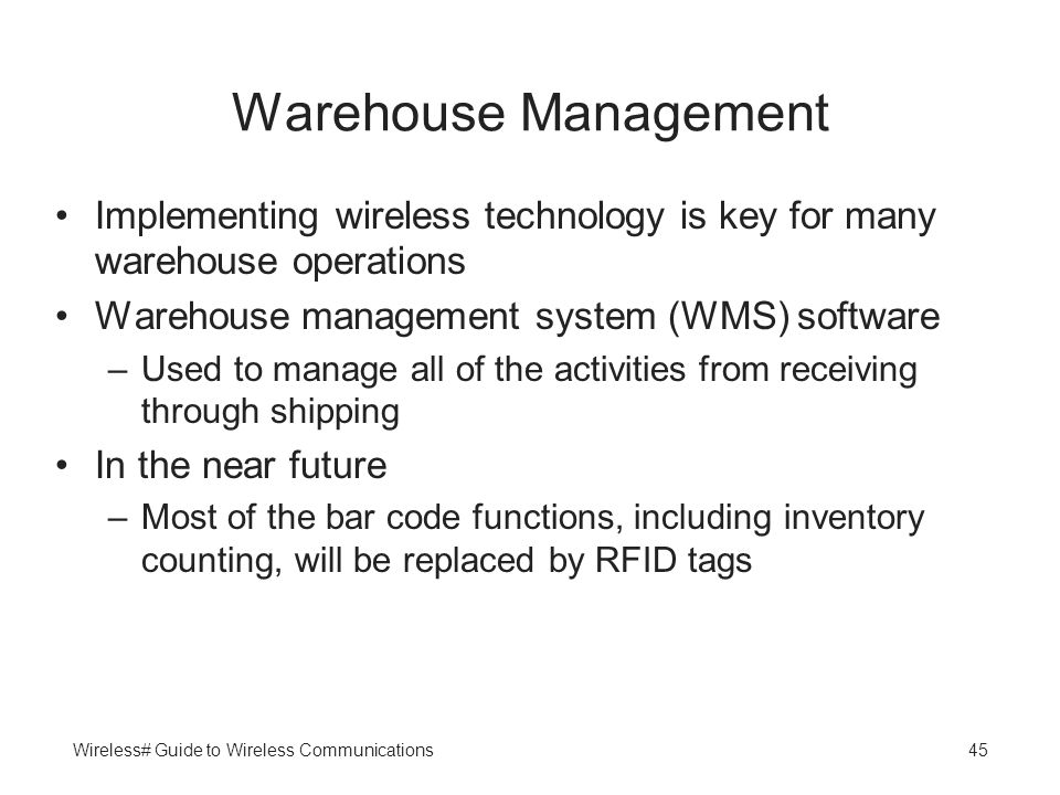 Warehouse Management Implementing wireless technology is key for many warehouse operations. Warehouse management system (WMS) software.