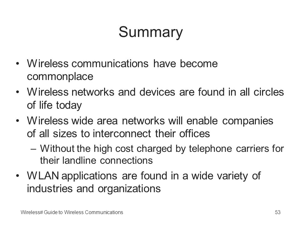 Summary Wireless communications have become commonplace