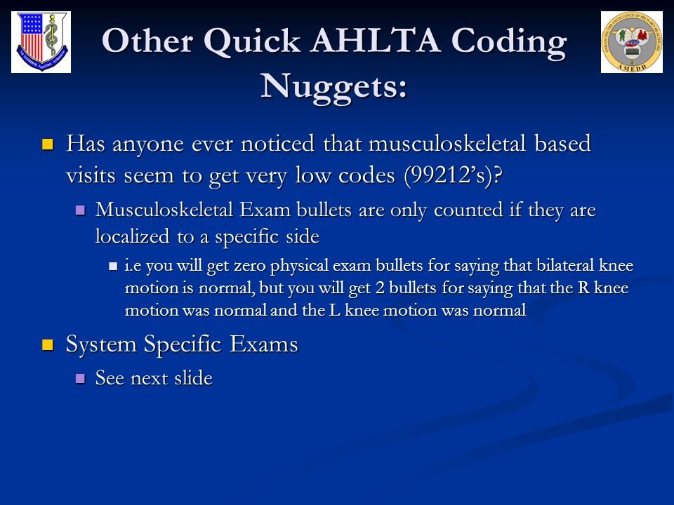 Other Quick AHLTA Coding Nuggets: