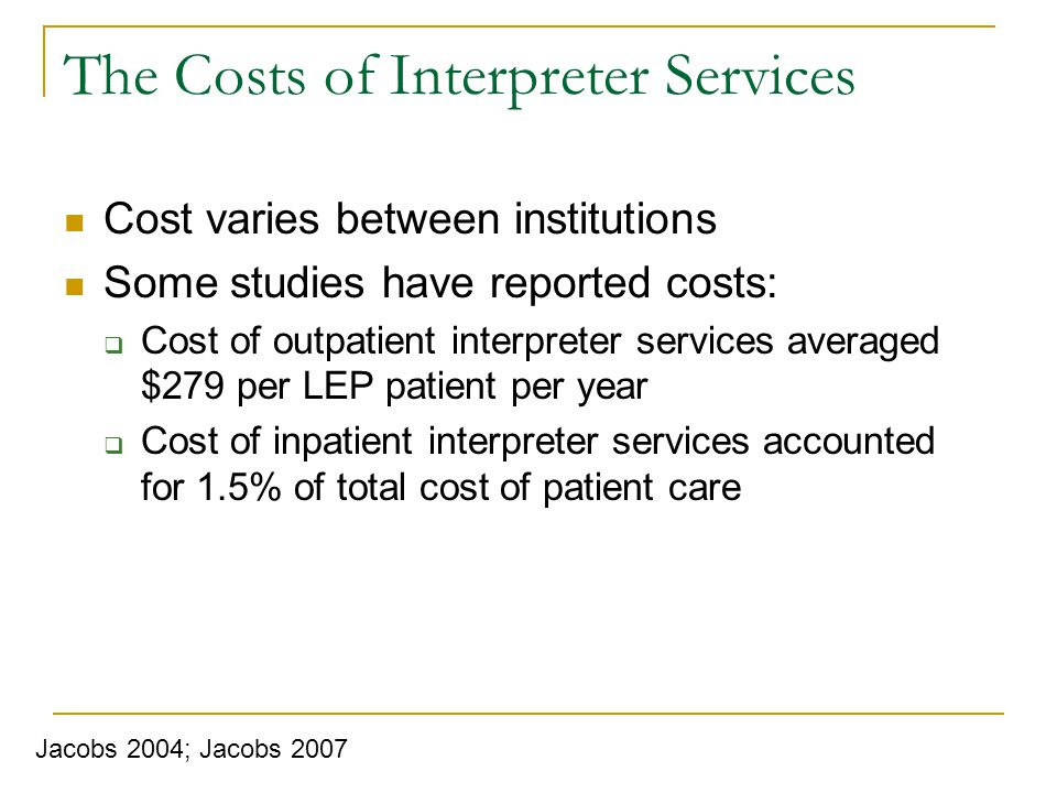 The Costs of Interpreter Services
