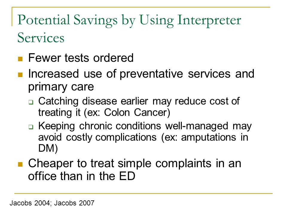 Potential Savings by Using Interpreter Services
