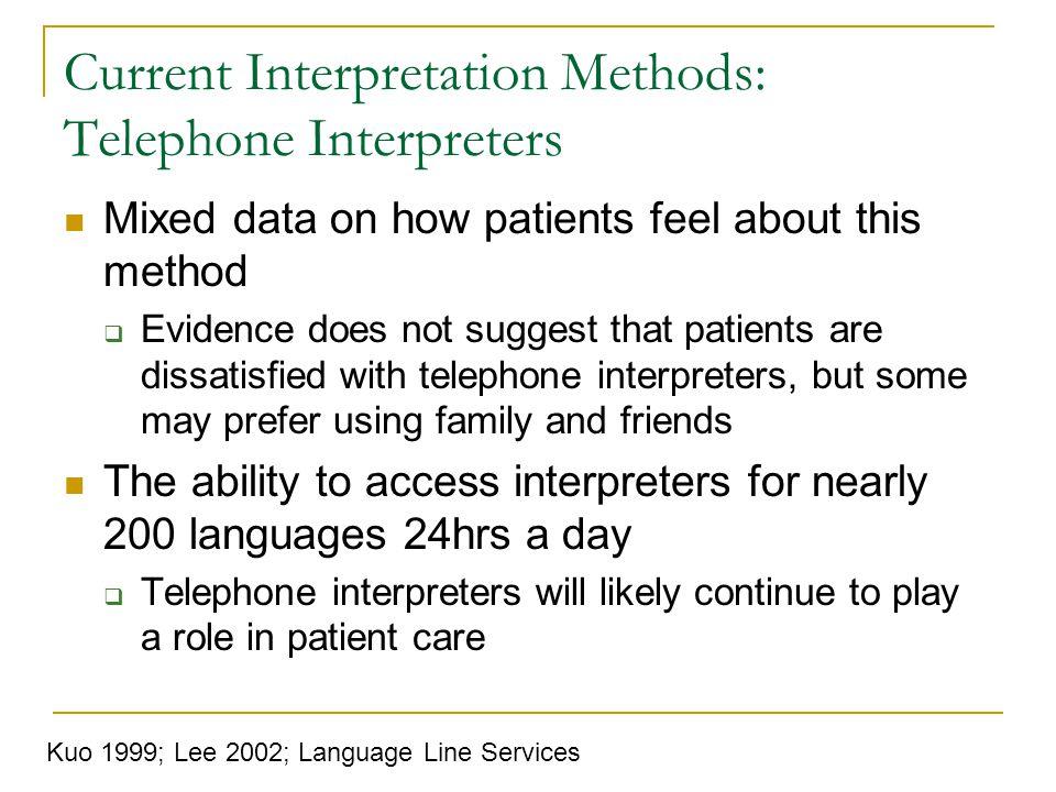 Current Interpretation Methods: Telephone Interpreters