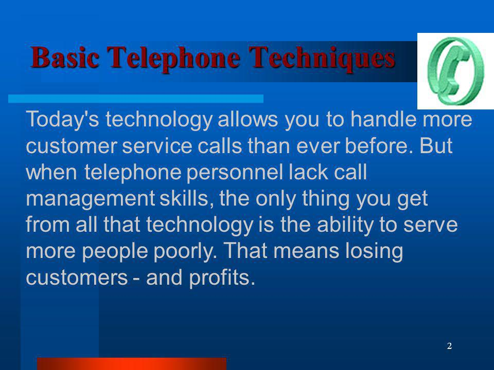 Basic Telephone Techniques