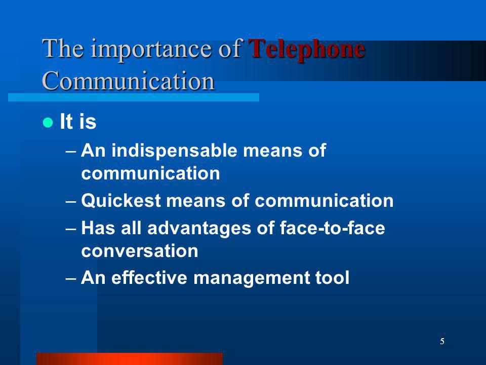 The importance of Telephone Communication