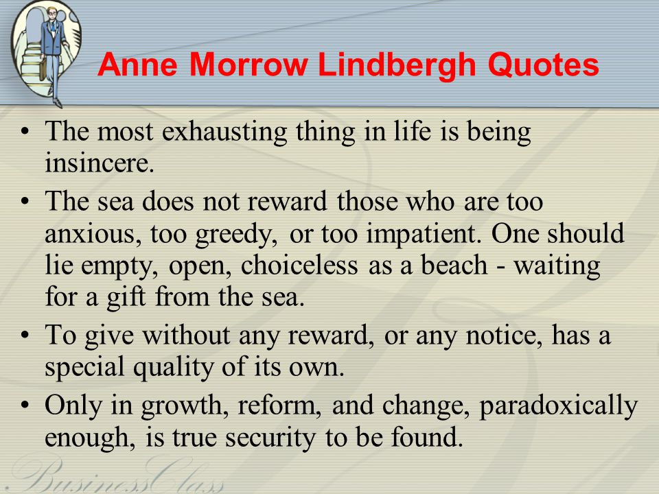 Anne Morrow Lindbergh Quotes