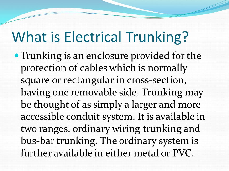What is Electrical Trunking