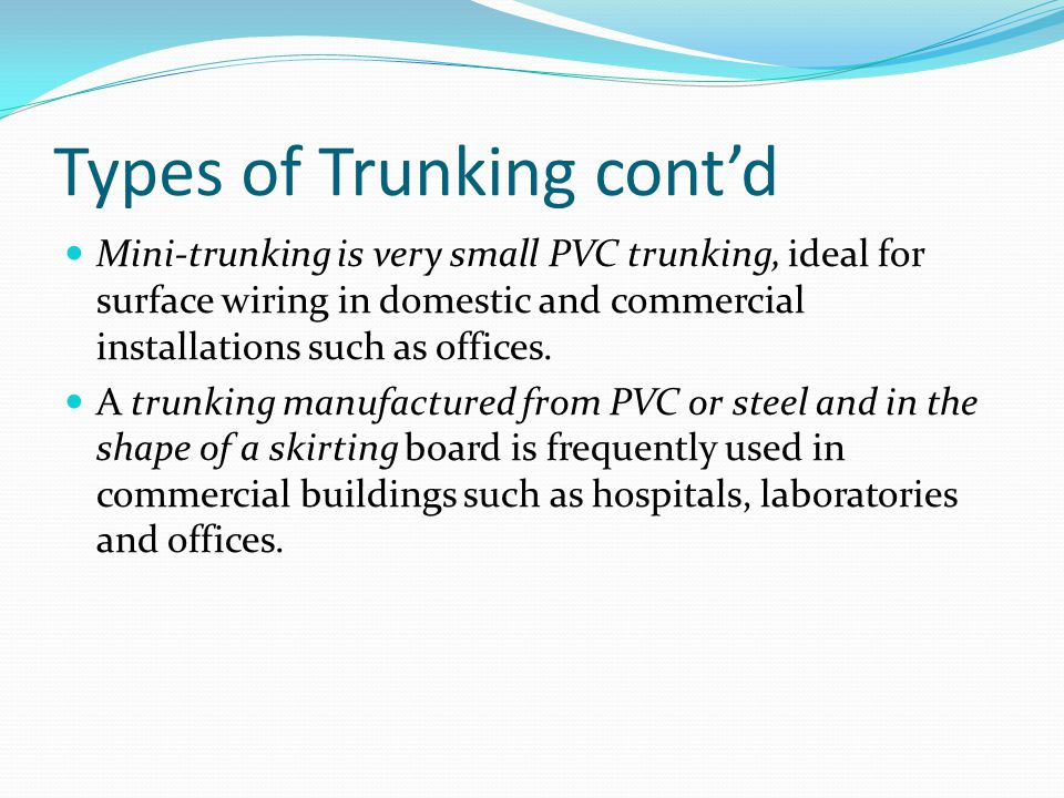 Types of Trunking cont'd