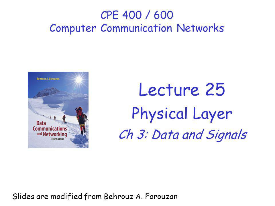 CPE 400 / 600 Computer Communication Networks