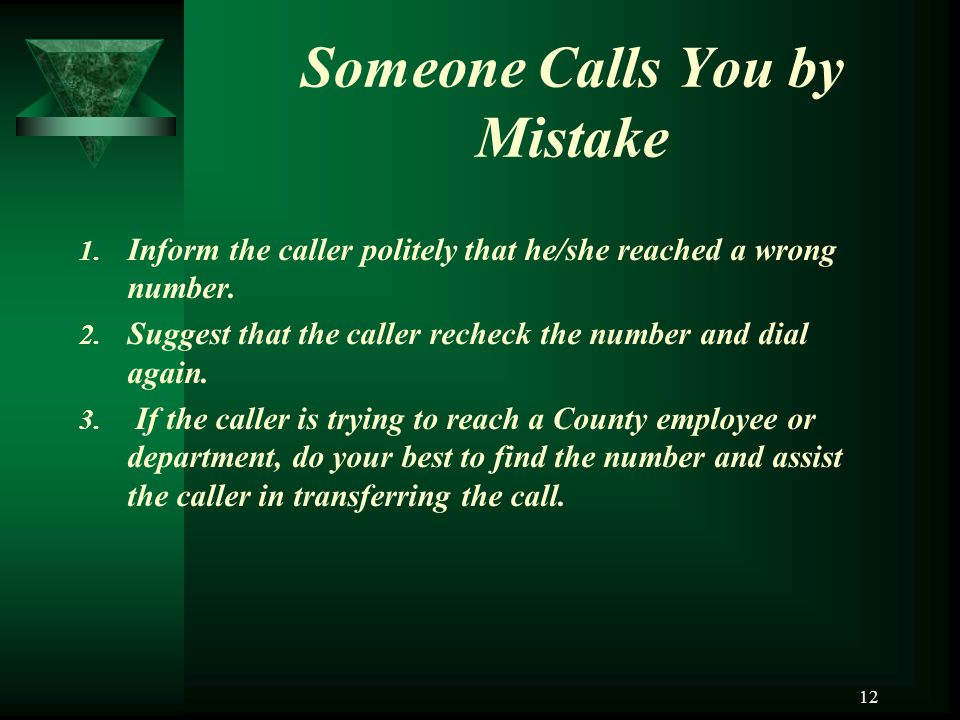 Someone Calls You by Mistake