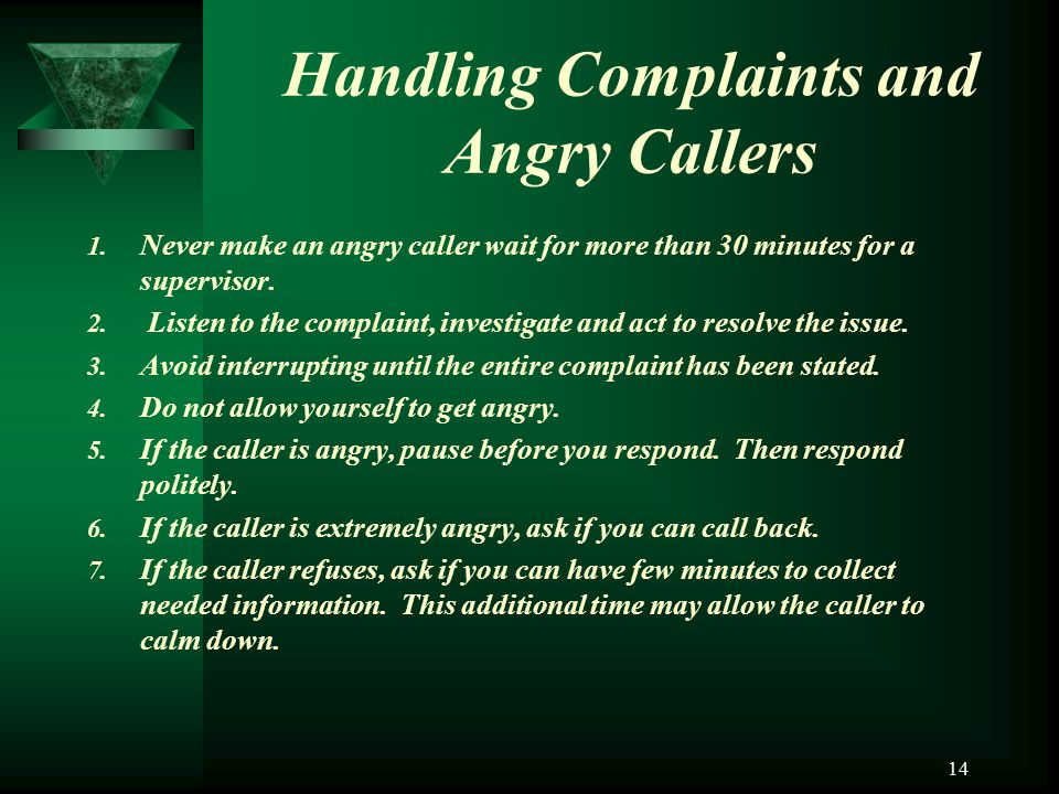 Handling Complaints and Angry Callers