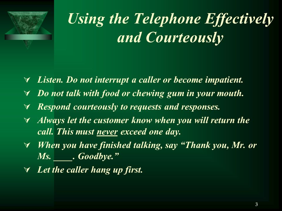 Using the Telephone Effectively and Courteously
