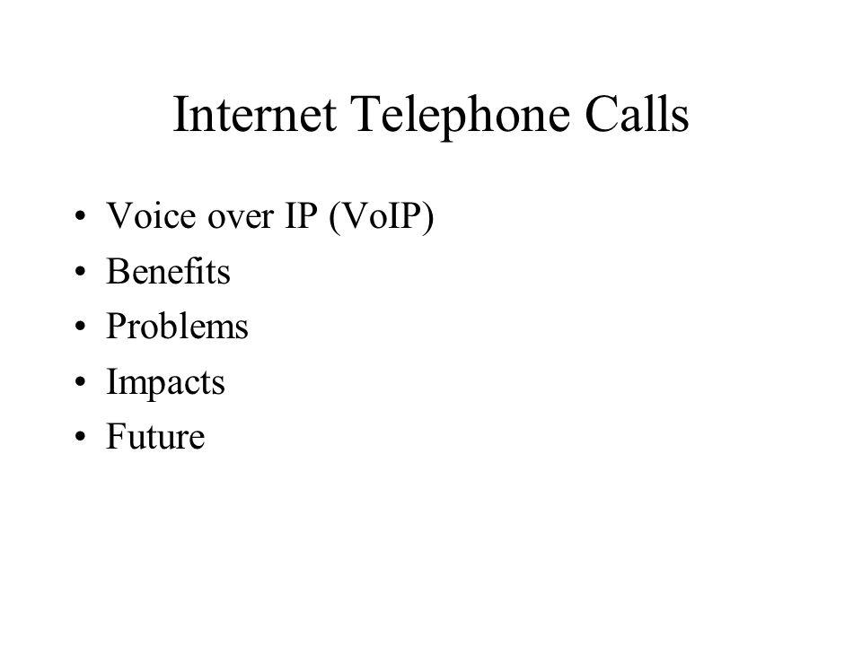 Internet Telephone Calls