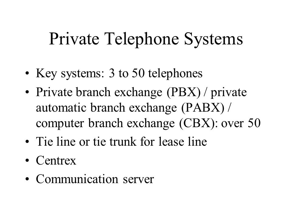 Private Telephone Systems