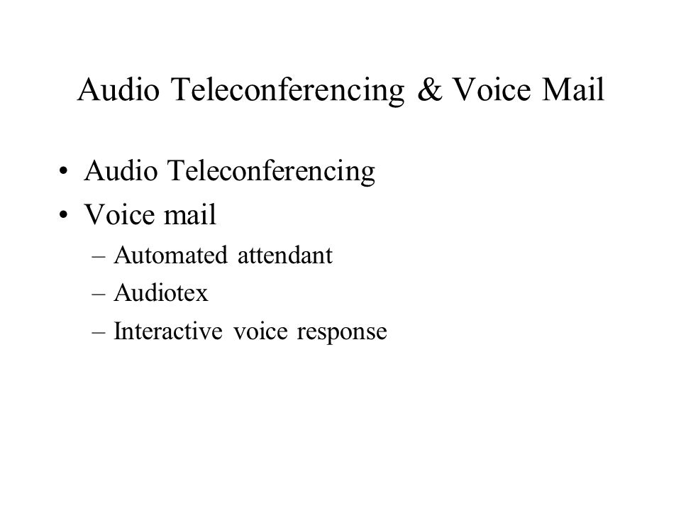 Audio Teleconferencing & Voice Mail