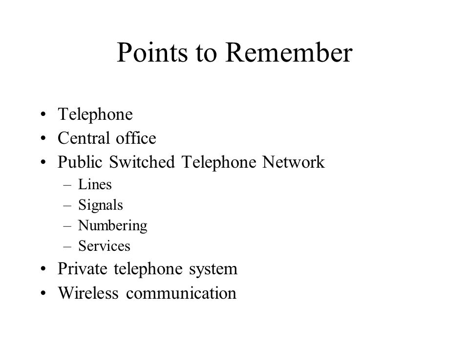 Points to Remember Telephone Central office