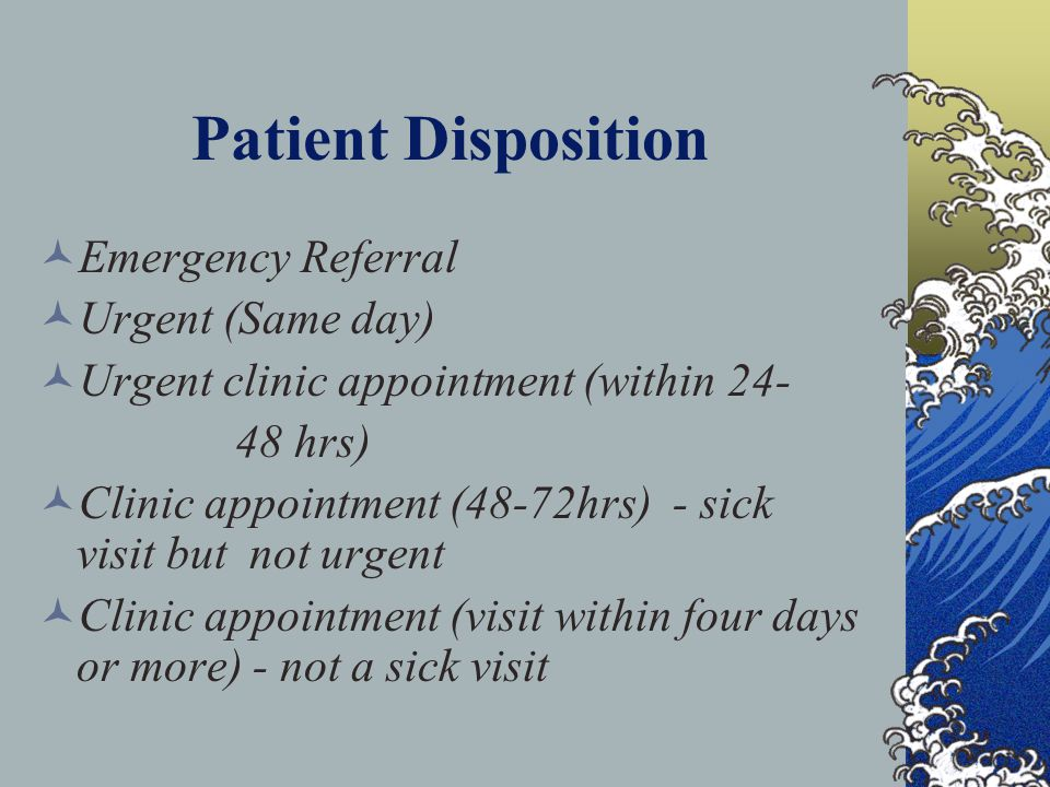 Patient Disposition Emergency Referral Urgent (Same day)
