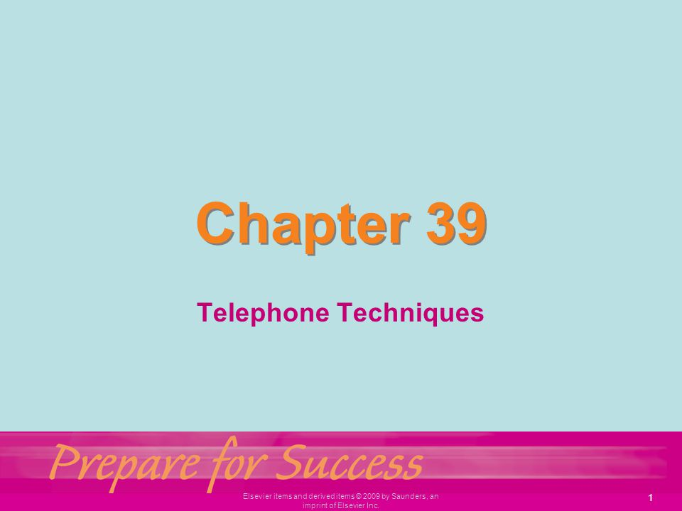 Chapter 39 Telephone Techniques